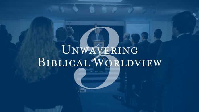 Unwavering Biblical Worldview Patrick Henry College
