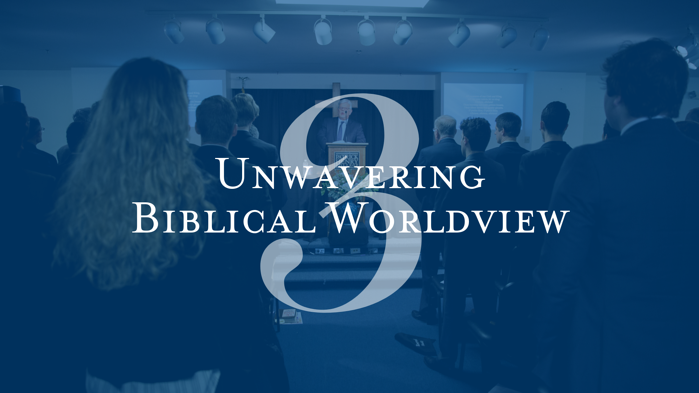 Unwavering Biblical Worldview Patrick Henry College