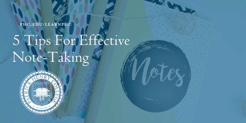 5 Tips For Effective Note-Taking