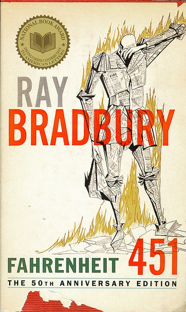 Fahrenheit 451 Ray Bradbury Image courtesy flickr user Matt & Megan