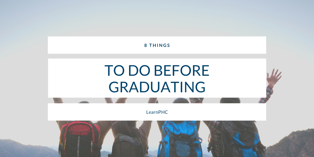 8 Things to do Before Graduating