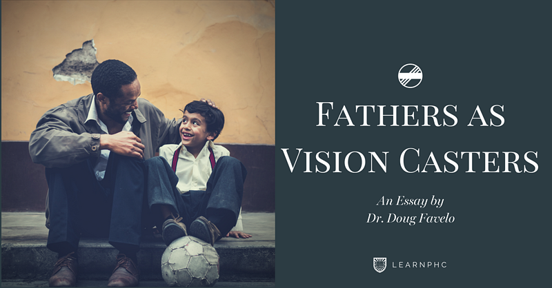 Fathers as Vision Casters