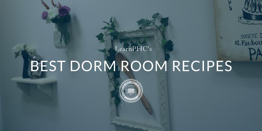 Best Dorm Room Recipes