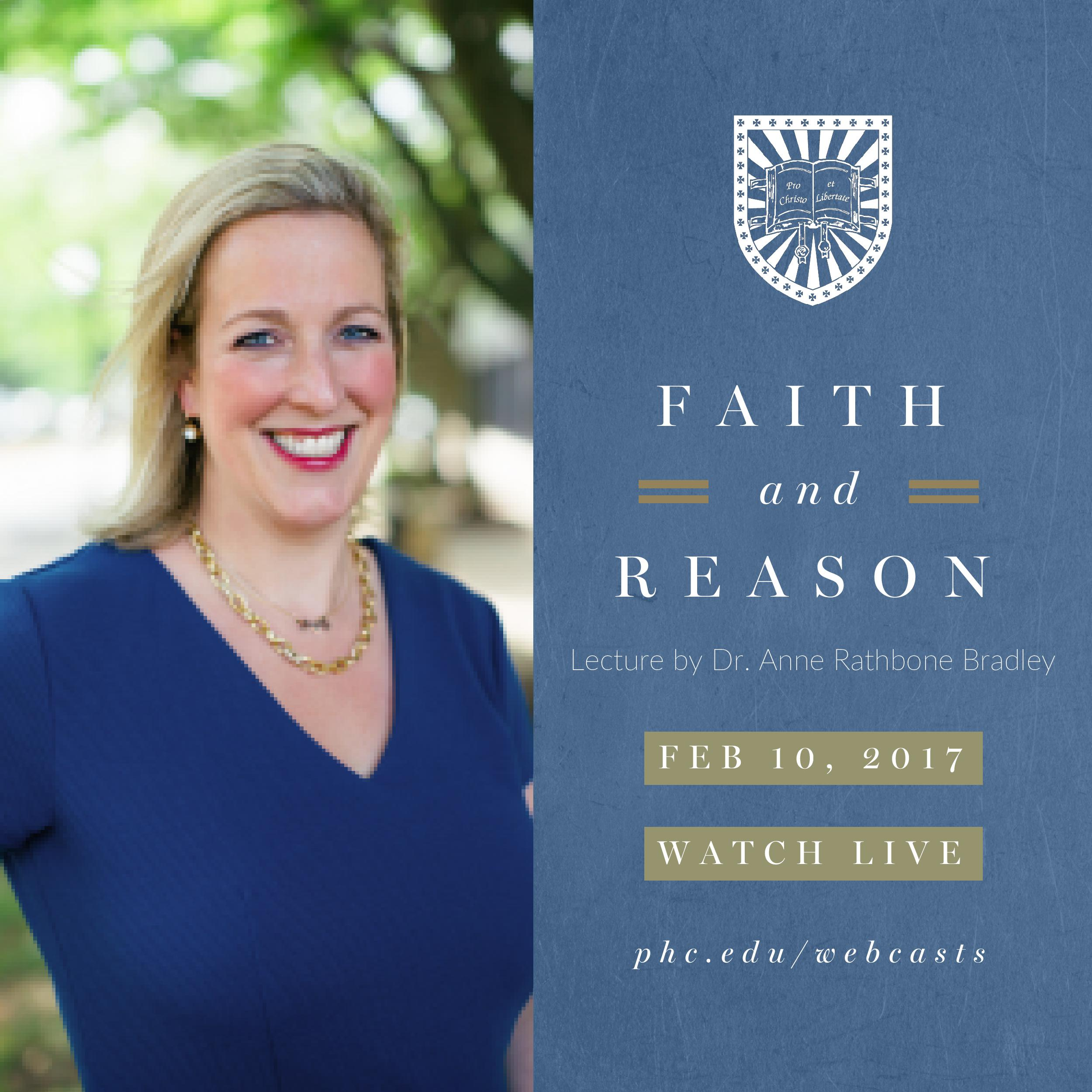 Patrick Henry College (PHC) Faith and Reason spring 2017 lecture by Dr. Anne Rathbone Bradley