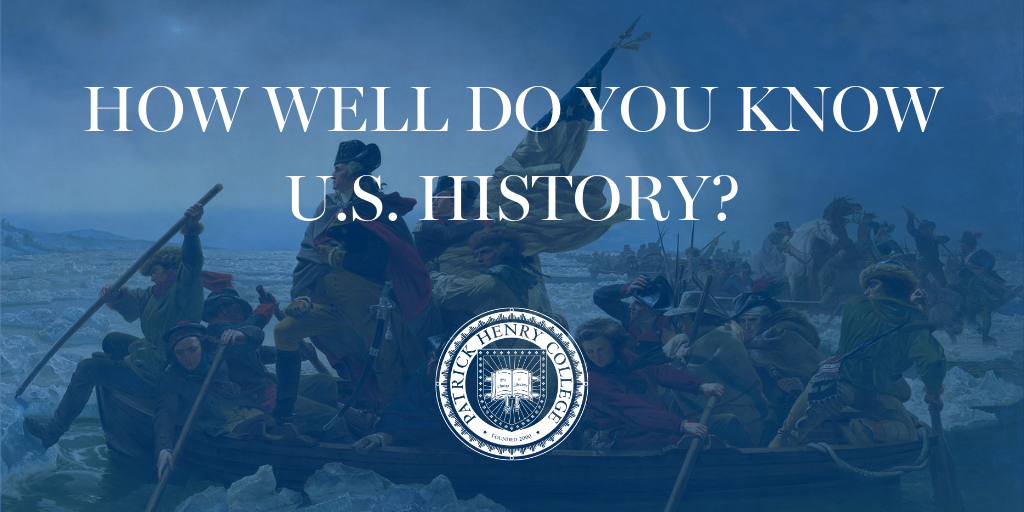 How Well Do You Know U.S. History_