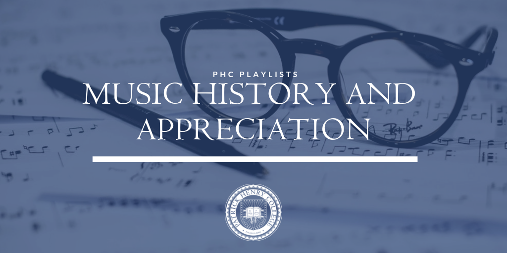 Music History and Appreciation