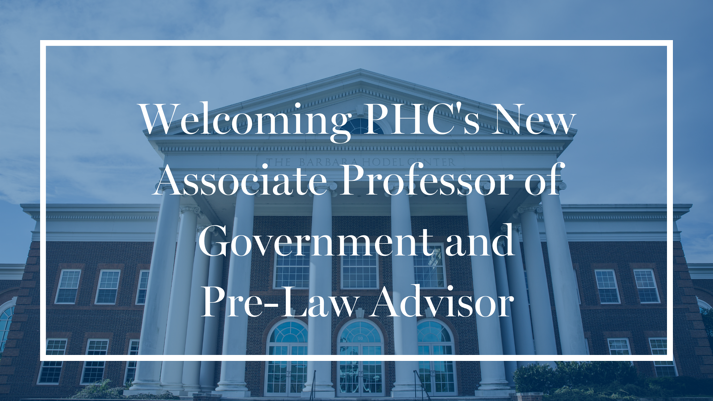 Welcoming PHCs New Associate Professor of Government and Pre-Law Advisor-1