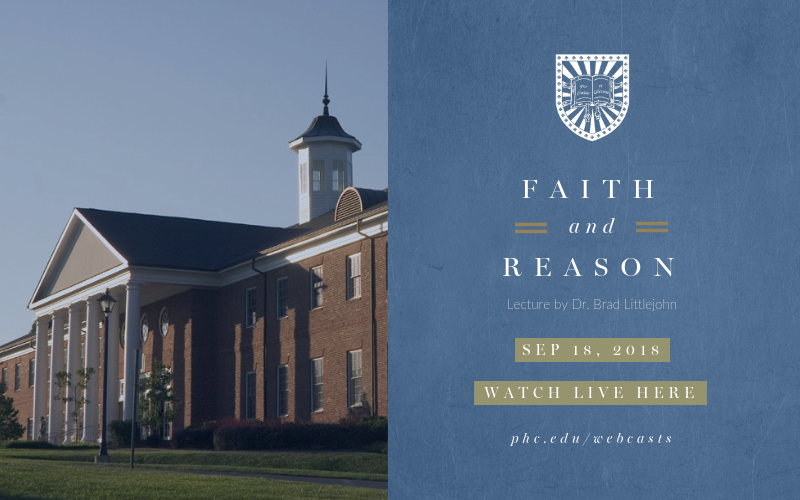 faith and reason fall 2018 Patrick Henry College